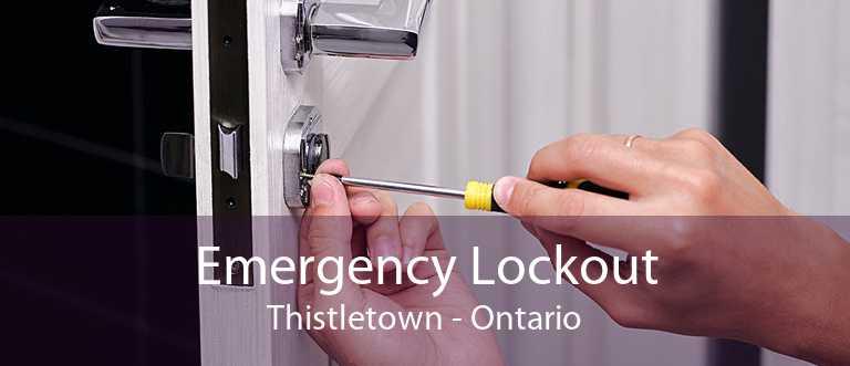 Emergency Lockout Thistletown - Ontario