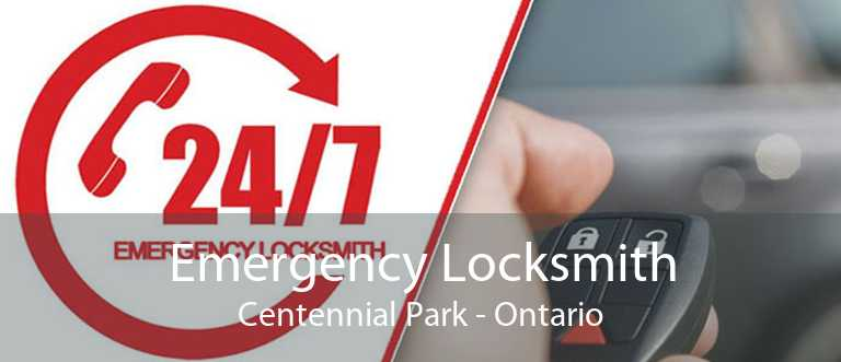 Emergency Locksmith Centennial Park - Ontario