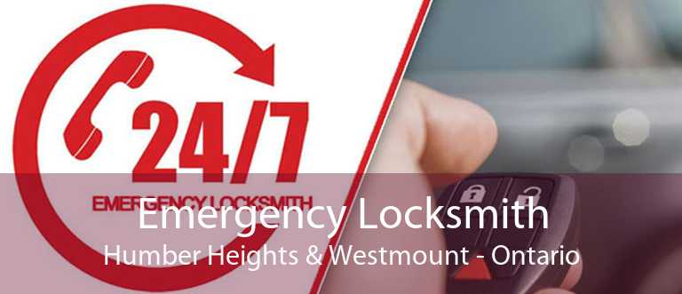 Emergency Locksmith Humber Heights & Westmount - Ontario
