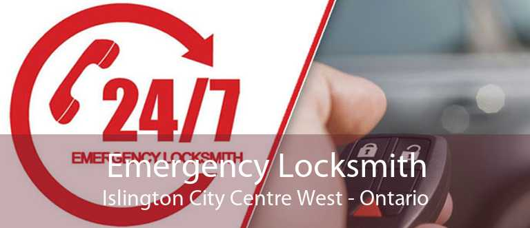 Emergency Locksmith Islington City Centre West - Ontario