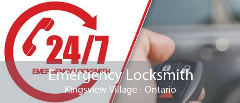 Emergency Locksmith Kingsview Village - Ontario