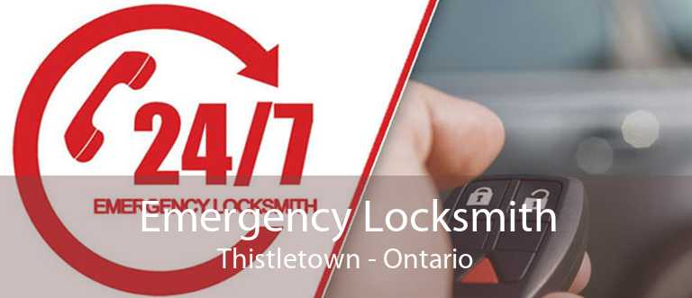Emergency Locksmith Thistletown - Ontario