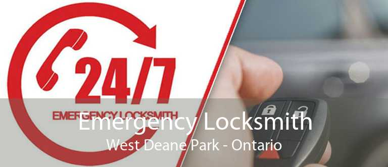 Emergency Locksmith West Deane Park - Ontario