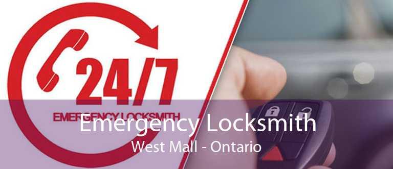 Emergency Locksmith West Mall - Ontario
