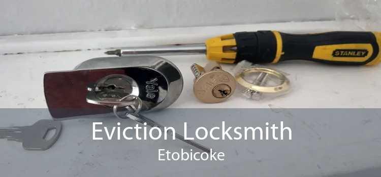 Eviction Locksmith Etobicoke