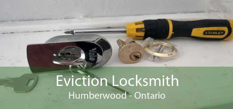 Eviction Locksmith Humberwood - Ontario