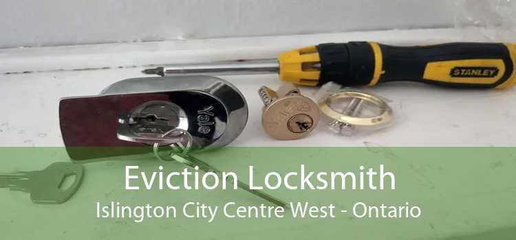 Eviction Locksmith Islington City Centre West - Ontario