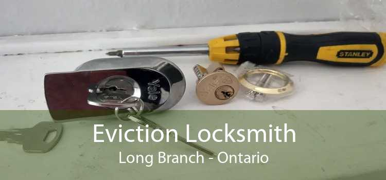 Eviction Locksmith Long Branch - Ontario