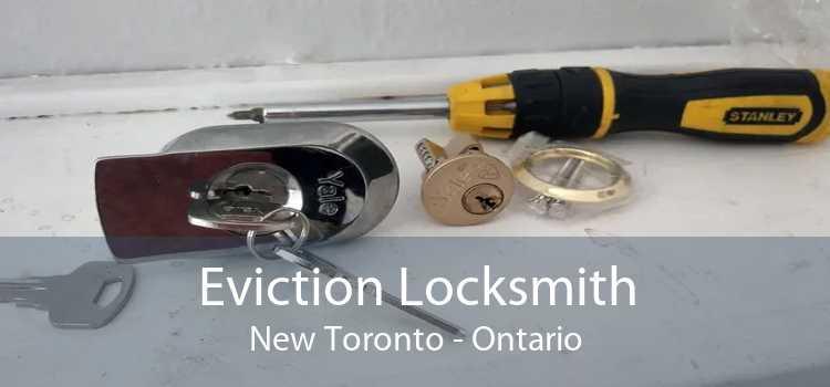 Eviction Locksmith New Toronto - Ontario