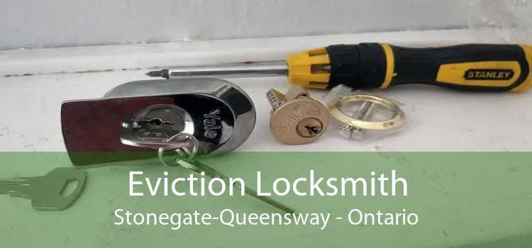 Eviction Locksmith Stonegate-Queensway - Ontario