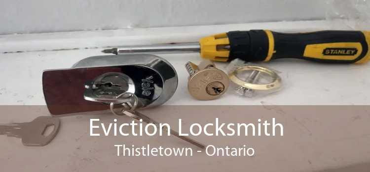 Eviction Locksmith Thistletown - Ontario