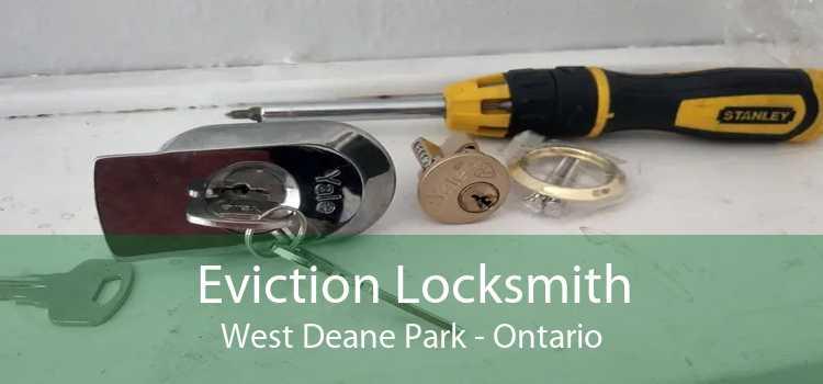 Eviction Locksmith West Deane Park - Ontario