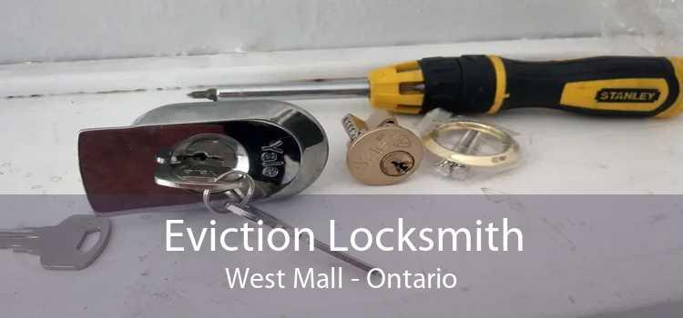 Eviction Locksmith West Mall - Ontario