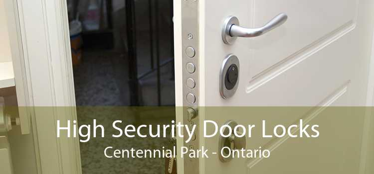 High Security Door Locks Centennial Park - Ontario