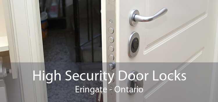 High Security Door Locks Eringate - Ontario