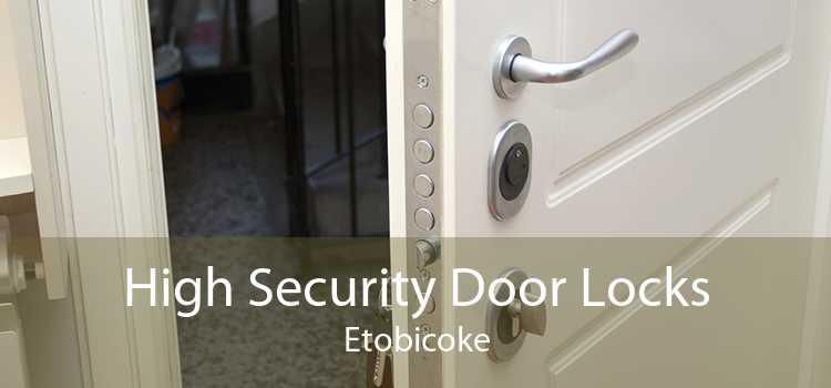 High Security Door Locks Etobicoke