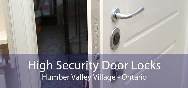 High Security Door Locks Humber Valley Village - Ontario
