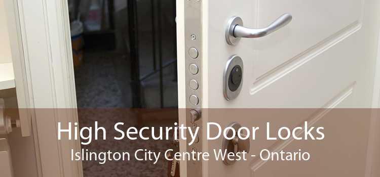 High Security Door Locks Islington City Centre West - Ontario