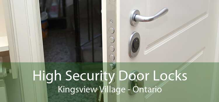 High Security Door Locks Kingsview Village - Ontario