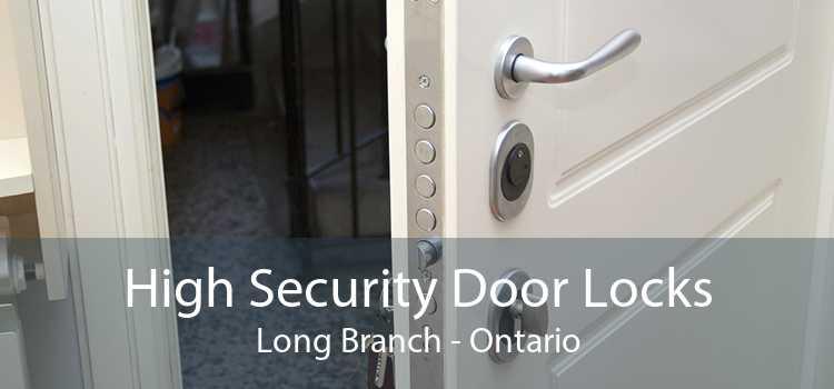 High Security Door Locks Long Branch - Ontario