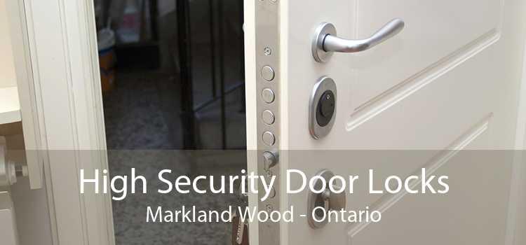 High Security Door Locks Markland Wood - Ontario