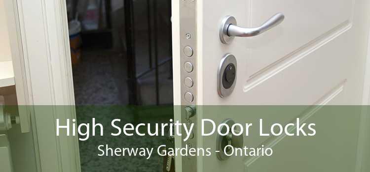 High Security Door Locks Sherway Gardens - Ontario
