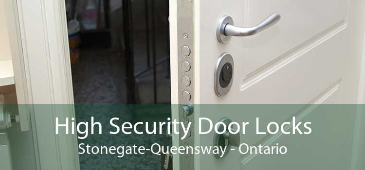 High Security Door Locks Stonegate-Queensway - Ontario