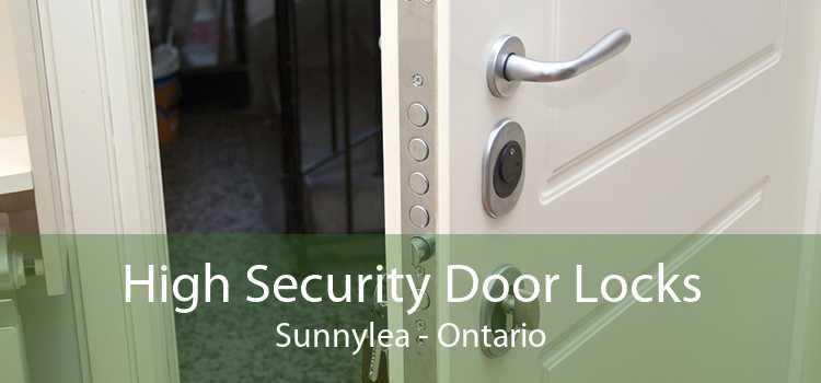 High Security Door Locks Sunnylea - Ontario