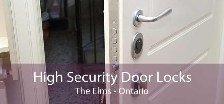 High Security Door Locks The Elms - Ontario
