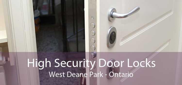 High Security Door Locks West Deane Park - Ontario