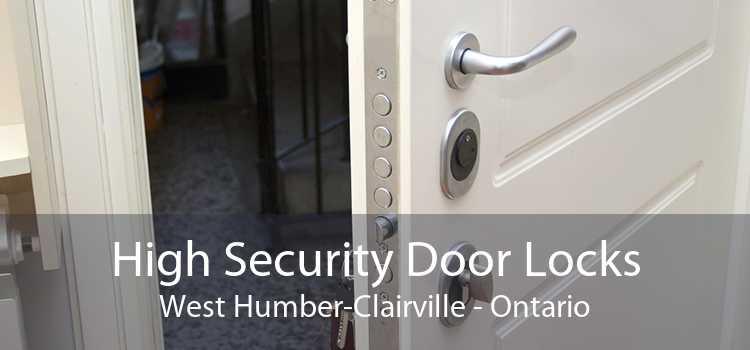 High Security Door Locks West Humber-Clairville - Ontario