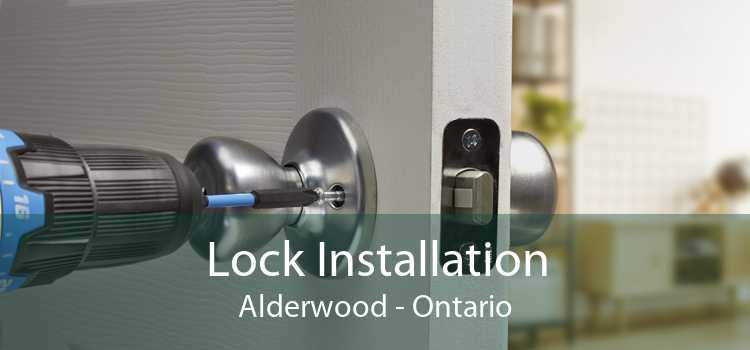 Lock Installation Alderwood - Ontario