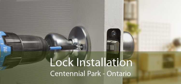 Lock Installation Centennial Park - Ontario