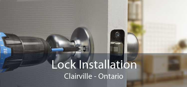Lock Installation Clairville - Ontario