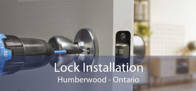 Lock Installation Humberwood - Ontario