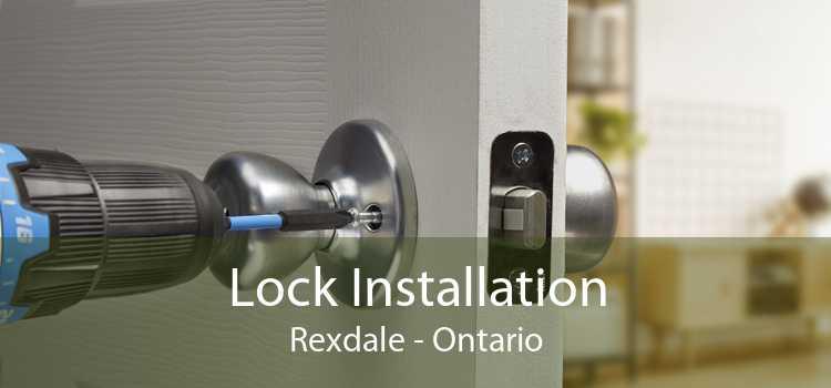 Lock Installation Rexdale - Ontario