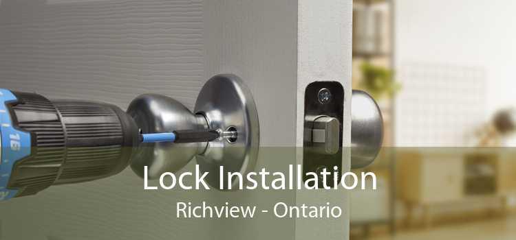 Lock Installation Richview - Ontario