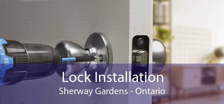 Lock Installation Sherway Gardens - Ontario