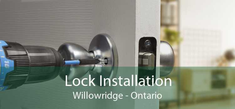 Lock Installation Willowridge - Ontario