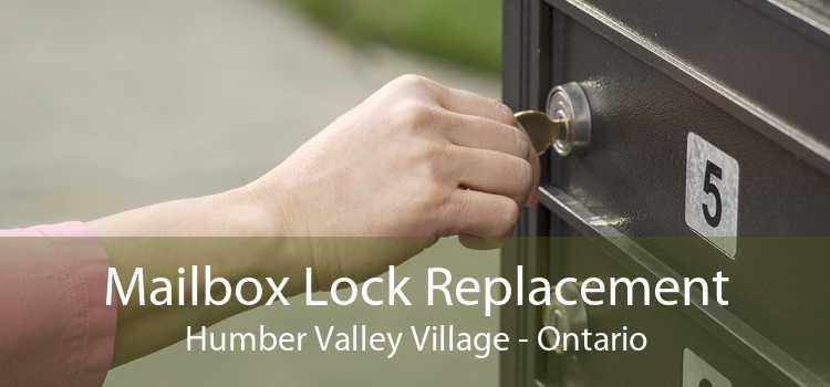 Mailbox Lock Replacement Humber Valley Village - Ontario