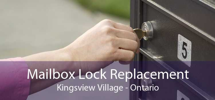 Mailbox Lock Replacement Kingsview Village - Ontario