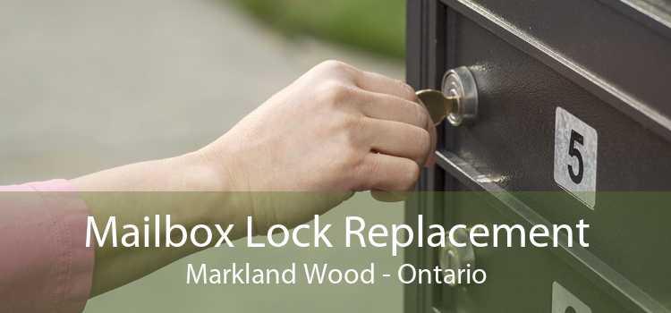 Mailbox Lock Replacement Markland Wood - Ontario