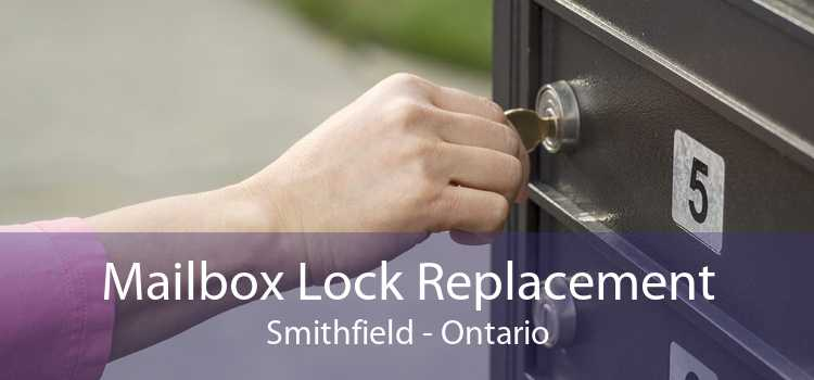 Mailbox Lock Replacement Smithfield - Ontario