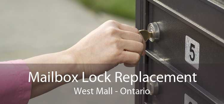 Mailbox Lock Replacement West Mall - Ontario