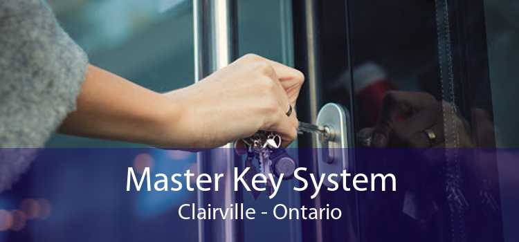 Master Key System Clairville - Ontario