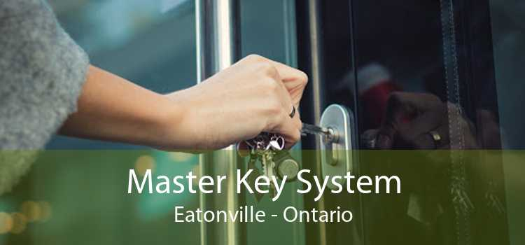 Master Key System Eatonville - Ontario