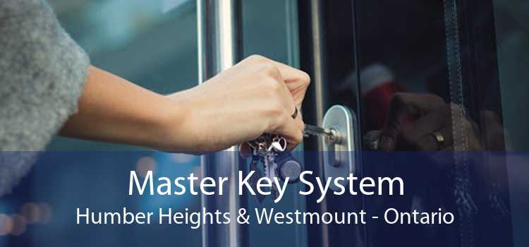 Master Key System Humber Heights & Westmount - Ontario