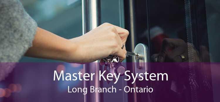 Master Key System Long Branch - Ontario
