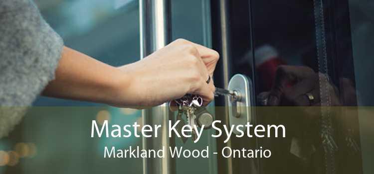 Master Key System Markland Wood - Ontario