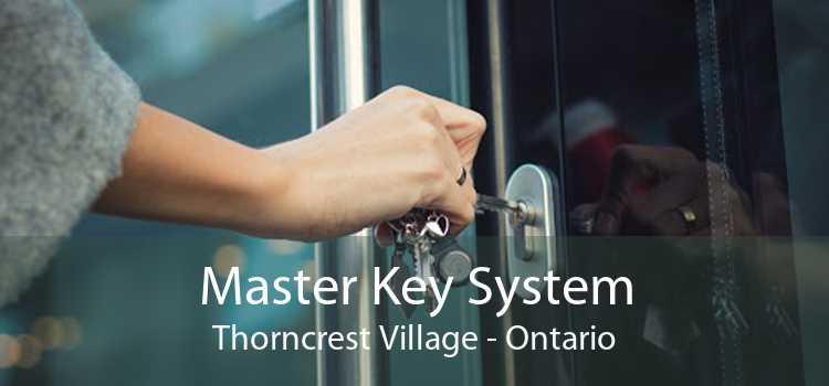 Master Key System Thorncrest Village - Ontario